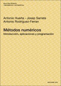Métodos numéricos : introducción, aplicaciones y programación