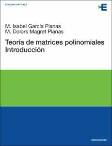 Introducción a la teoría de matrices polinomiales