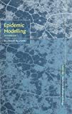 Epidemic modelling : an introduction / D.J. Daley and J. Gani