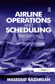Airline operations and scheduling [Recurs electrònic] / by Massoud Bazargan