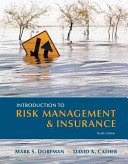 Introduction to risk management and insurance / Mark S. Dorfman, David A. Cather