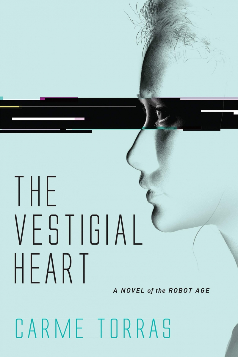 The Vestigial heart : a novel of the robot age / Carme Torras ; translated by Josephine Swarbrick