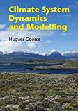 Climate system dynamics and modelling / Hugues Goosse, Université catholique de Louvain
