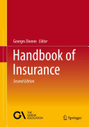 Handbook of Insurance [Recurs electrònic] / edited by Georges Dionne