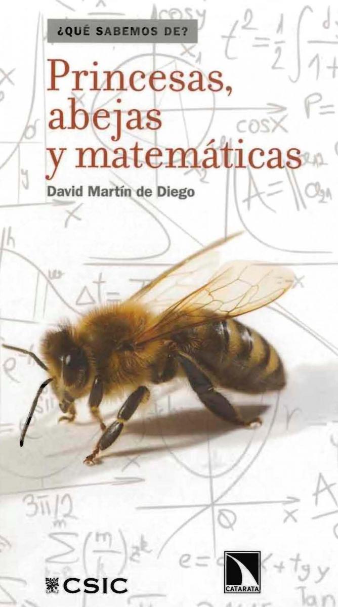 Princesas, abejas y matemáticas / David Martín de Diego