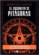 El Asesinato de Pitágoras / Marcos Chicot