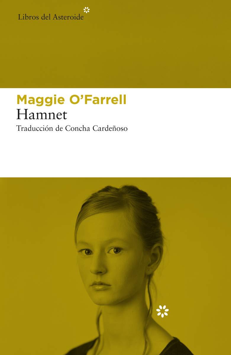 Hamnet / Maggie O'Farrell ; traducción de Concha Cardeñoso Sáenz de Miera