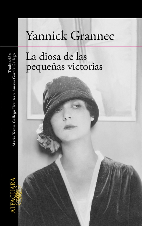 La Diosa de las pequeñas victorias / Yannick Grannec ; traducción del francés de María Teresa Gallego Urrutia y Amaya García Gallego