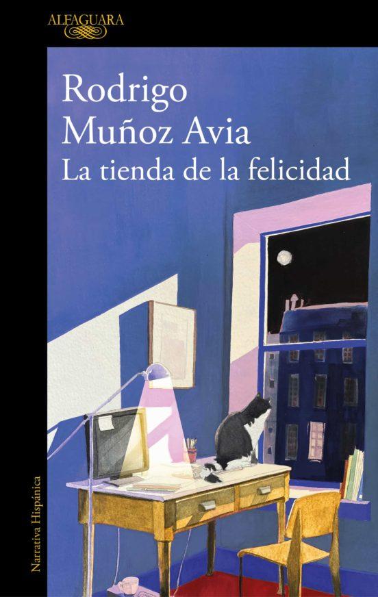 La Tienda de la felicidad / Rodrigo Muñoz Avia