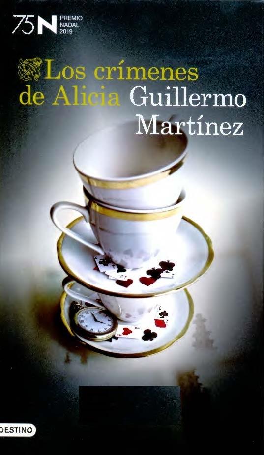 Los Crímenes de Alicia / Guillermo Martínez