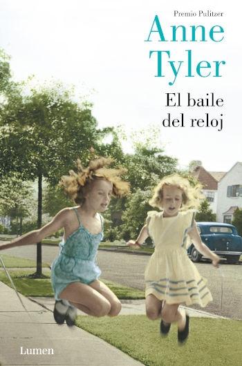 El baile del reloj / Anne Tayler ; traducción de José Luis López Muñoz