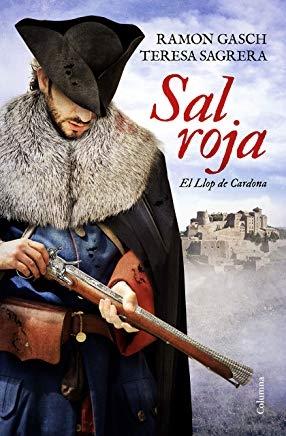 Sal roja : el Llop de Cardona / Ramon Gasch, Teresa Sagrera