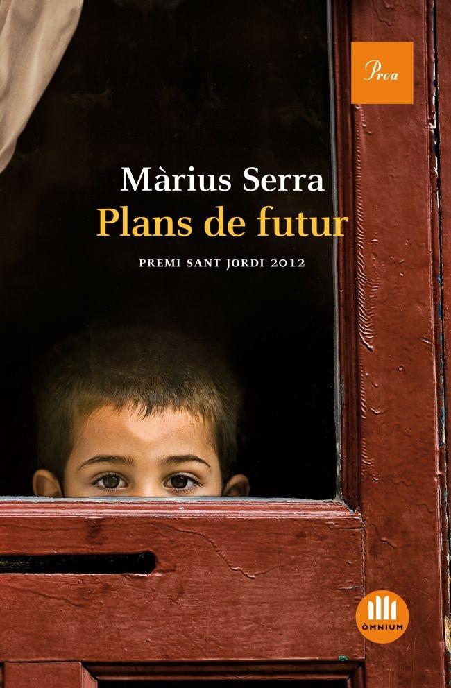 Plans de futur / Màrius Serra