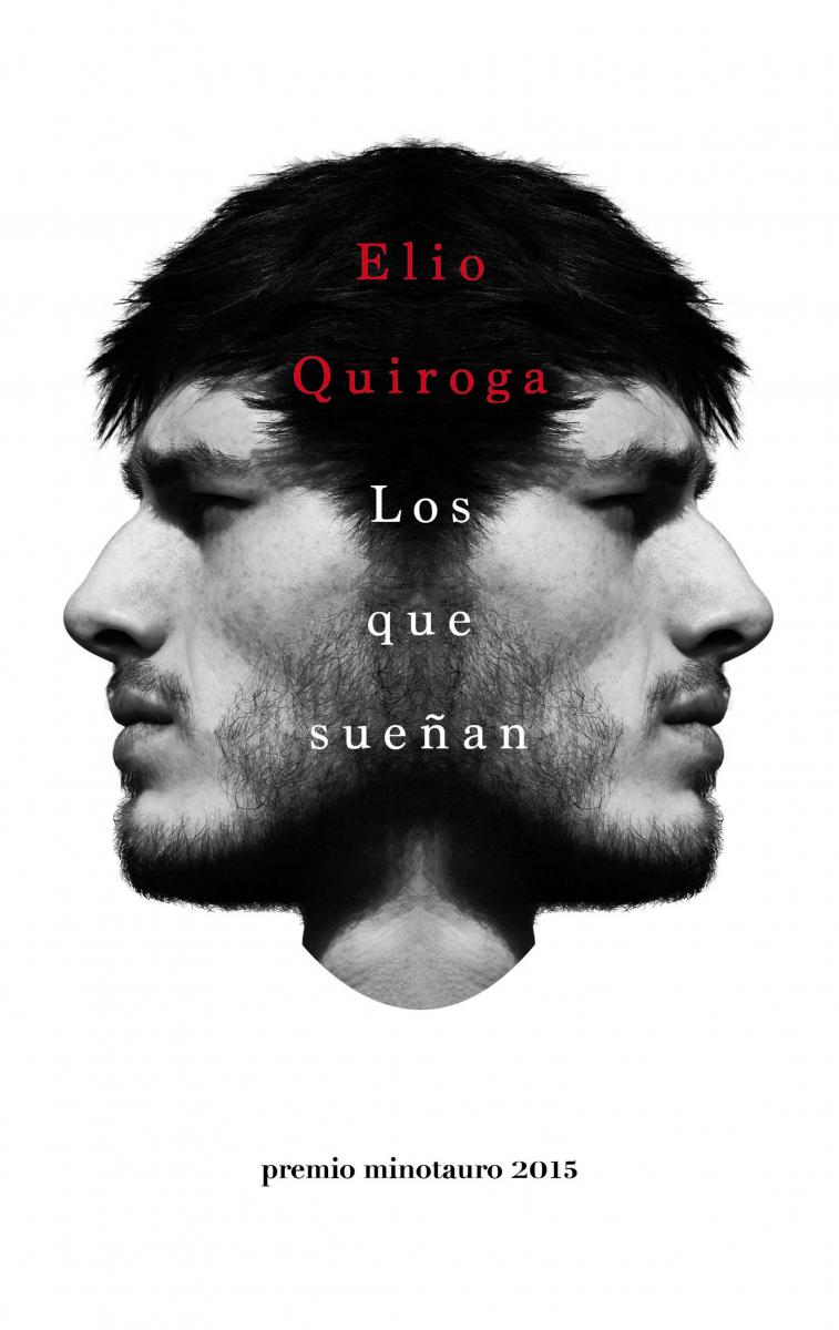 Los que sueñan / Elio Quiroga