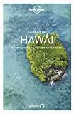 Lo mejor de Hawái : experiencias y lugares auténticos / edición escrita y documentada por Amy Balfour [i 9 més] ; traducción, Elena García Barriuso, Silvia Moreno