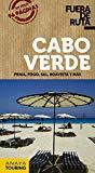 Cabo Verde : Praia, Fogo, Sal, Boavista y más / textos: Antón Pombo y equipo editorial Anaya Touring