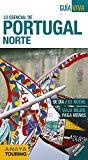 Lo Esencial de Portugal norte / autor: Antón Pombo ; editora del proyecto: Ana María López
