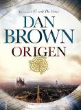Origen / Dan Brown ; traducción de Aleix Montoto y Claudia Conde