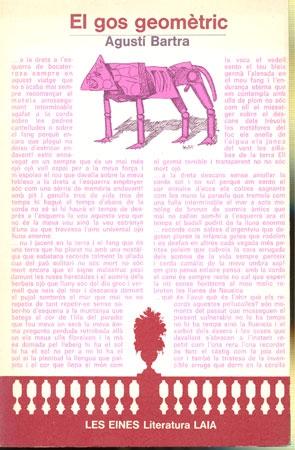 El Gos geomètric ; seguit de La fulla que tremola / Agustí Bartra ; entrevista-pròleg de Feliu Formosa