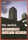 Barcelona compte enrere / Pol Marsà