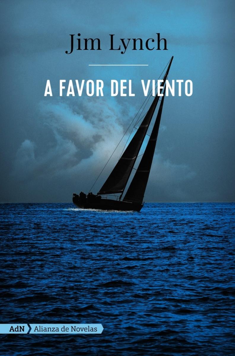 A favor del viento / Jim Lynch