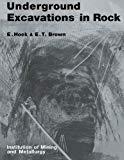 Underground excavations in rock / E. Hoek, E.T. Brown