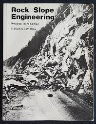 Rock slope engineering / Evert Hoek and John Bray