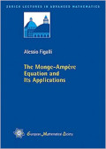 The Monge-Ammpere equation and its Applications