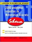 2000 problemas resueltos de matemática discreta / Seymour Lipschutz, Marc Lars Lipson