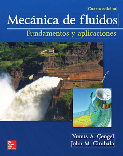 Mecánica de fluidos : fundamentos y aplicaciones / Yunus A. Çengel, John M. Cimbala