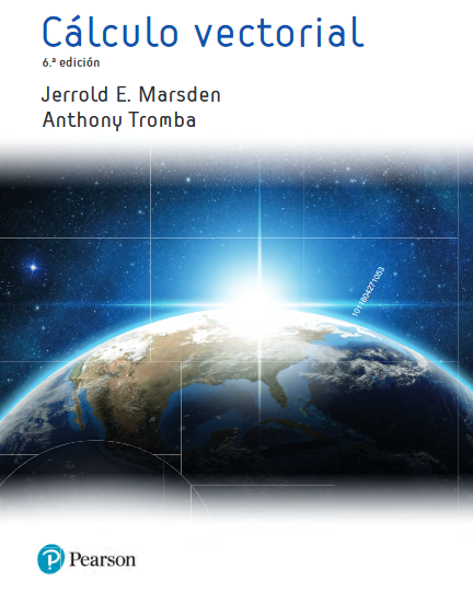 Cálculo vectorial / Jerrold E. Marsden, Anthony J. Tromba