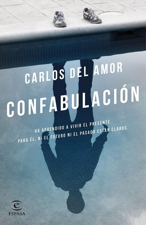 Confabulación / Carlos del Amor