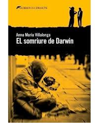 El somriure de Darwin / Anna Maria Villalonga