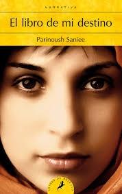 El Libro de mi destino / Parinous Saniee ; traducción del inglés de Gemma Rovira Ortega
